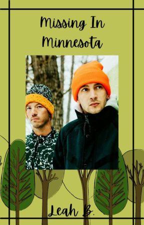Missing In Minnesota--A Twenty One Pilots Fanfic by SunnieLynnB
