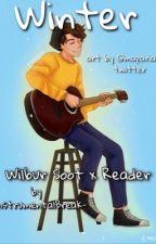 || Winter || Wilbur Soot X Reader by -InstrumentalBreak-