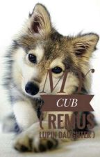 MY CUB ( REMUS LUPIN DAUGHTER ) by edylife