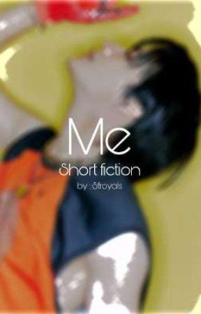 Me  by sfroyalss