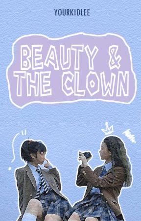 Beauty and The Clown by yourkidlee