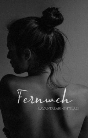 FERNWEH | texting by lavantalarihtilali