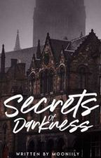 Secrets of Darkness  by mooniily