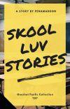 Skool LUV Stories cover