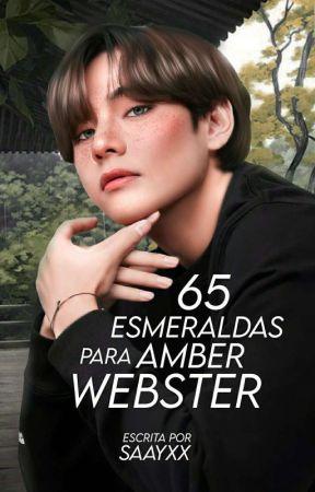 65 Esmeraldas Para Amber Webster  by saayxx