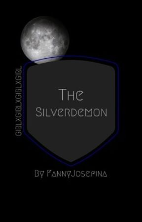 The Silverdemon (GirlXGirlXGirlXGirl) by FannyJosefina