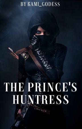 The Prince's Huntress by Kami_Goddess