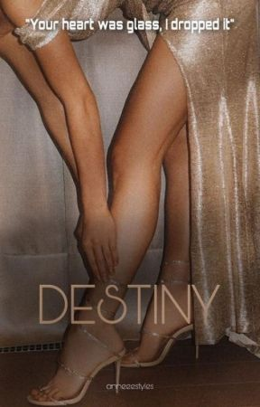 Destiny | H.S by anneeestyles