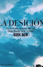 La decisión by MartaML00