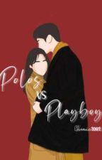 Polos VS Playboy oleh chanie1001