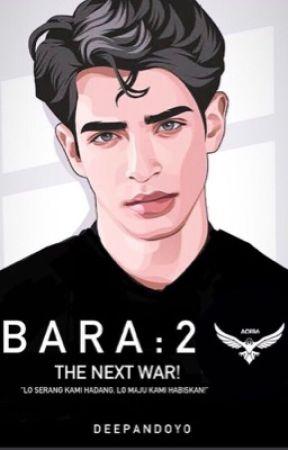 BARA 2 : The Next War! by deeuniverse
