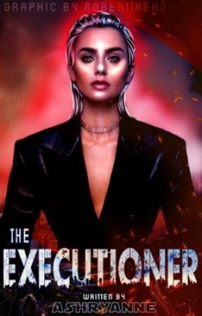 the executioner || n.m by ashryanne