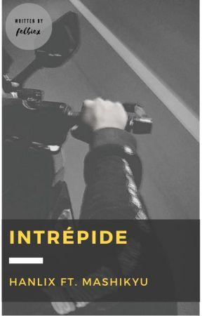 INTRÉPIDE || sunglix ft. mashikyu by felbiex