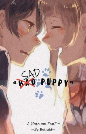 B̶a̶d̶ Sad Puppy! by Retraid