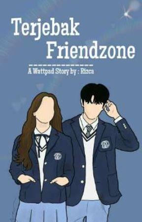 Terjebak Friendzone by Rizcaca21
