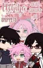 Uchiha Family [] Dead Sakura AU [] Snippets by shachiyie