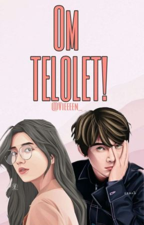 OM TELOLET! (ON GOING) by vieeeen_