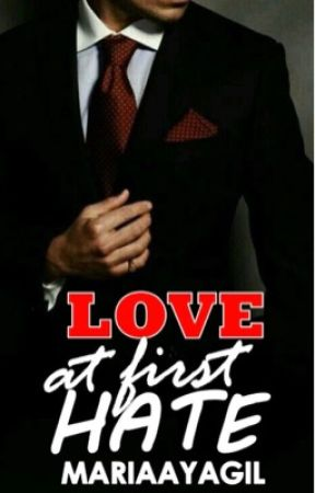 Love At First Hate (English Version) by MariaAyagil