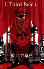 I, Third Reich by OdileFabian2021