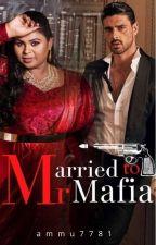 Married To Mr.Mafia by vikasiniv711