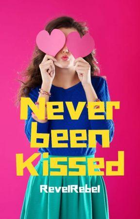 Never Been Kissed by revelrebel