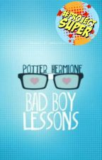 Bad Boy Lessons by potter_hermione