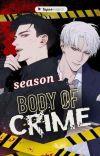 BODY OF CRIME Season 1 Finale (MANHUA BL) sub indo cover