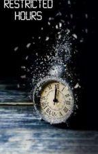 Restricted hours by wordsatplay