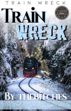 Train Wreck by thebitches-