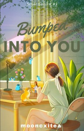 Bumped Into You (Solar Series #1)  by mooncxitea