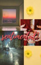 Sentimental by YourBrainteaser
