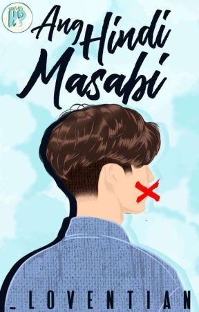 Ang Hindi Masabi (BXB) by _Loventian