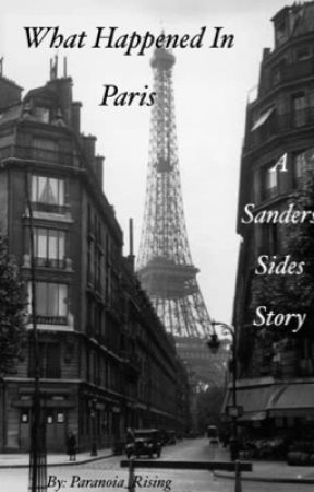 What Happened In Paris    Sanders Sides by Paranoia_Rising