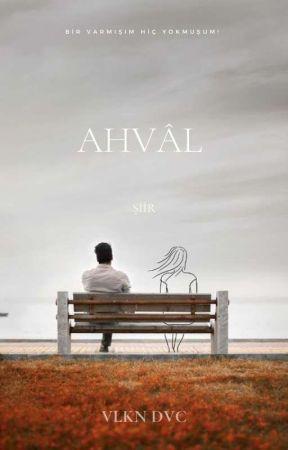 Ahvâl  by dertgahi