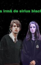 A irmã de Sirius Black  by MariaClara_weasley