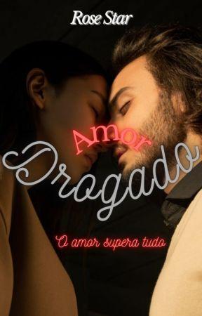 AMOR DROGADO by Starromances