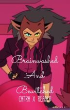 Brainwashed and Bewitched (Catra x Reader) by ChildBean