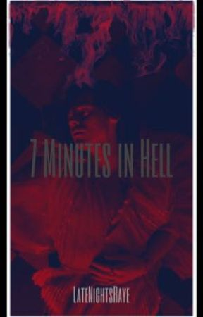 7 Minutes in Hell - [h.s. au] COMING SOON! by LateNightsRaye