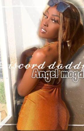 𝓓𝓲𝓼𝓬𝓸𝓻𝓭 𝓭𝓪𝓭𝓭𝔂 ~ Angel mogaka by Slut4hckers