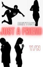Just A Friend (Wild Card X Reader) by Gacha_Crystal12