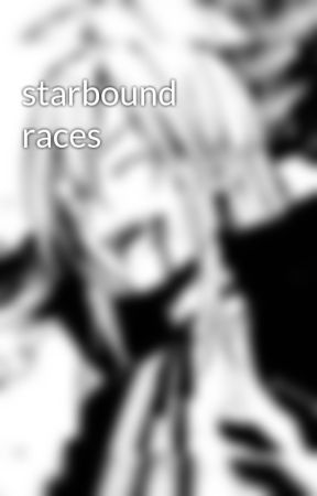 starbound races by The_Demon_Noxx_