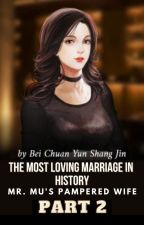 (PART 2) The Most Loving Marriage In History: Master Mu's Wife by theknightsqueen