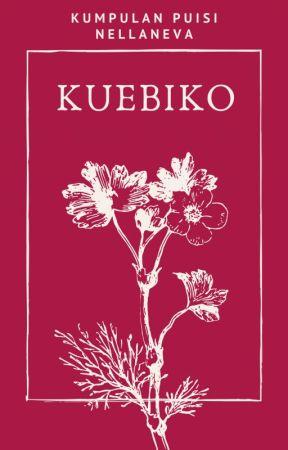 Kuebiko (Kumpulan Puisi) by Nellaneva