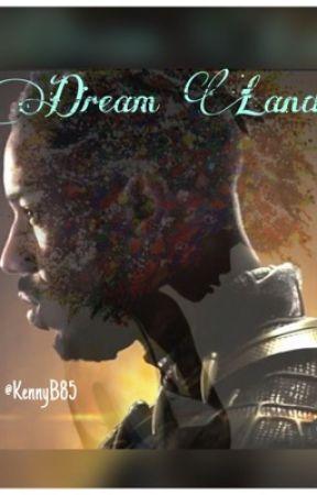 Dream Land by KennyB85