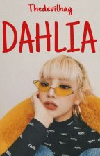 DAHLIA | Gidle fanfiction by thedevilhag