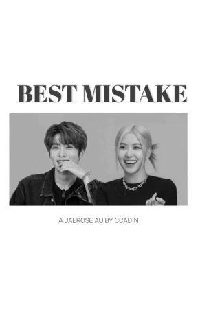 Best Mistake : Jaerose by ccadin