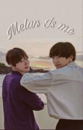 Melan, is me  by cottonAng