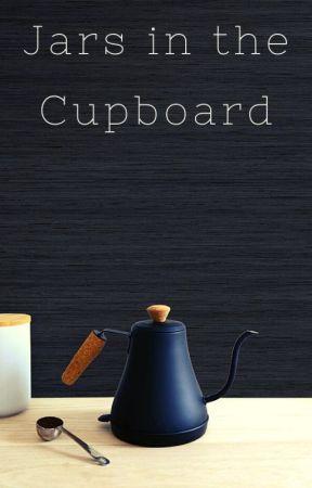 Jars in the Cupboard by Next_JK_Rowling