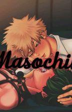 masochist by ManGAyAoi4