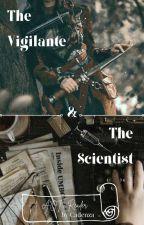 The Vigilante & The Scientist [AOT x Reader] by aldenscha